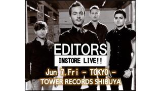 【イベント情報・動画紹介】EDITORS INSTORE LIVE