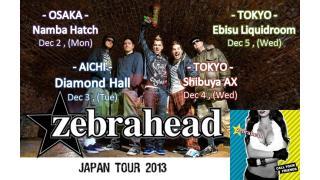 【イベント情報】ZEBRAHEAD JAPAN TOUR 2013