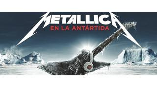 【動画紹介】METALLICA EN LA ANTÁRTIDA