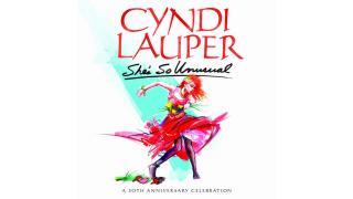 【NEWS】CYNDI LAUPER 「SHE'S SO UNUSUAL」 30周年記念盤