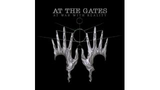 【NEWS・動画紹介】AT THE GATES 「 AT WAR WITH REALITY 」