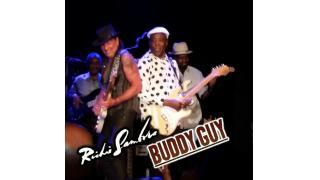 【動画紹介】BUDDY GUY のライブに、RICHIE SAMBORA がゲスト出演