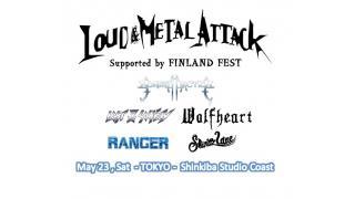 【イベント情報・動画紹介】LOUD & METAL ATTACK 2015 (FINLAND FEST)