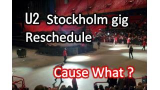 【NEWS】 U2 のストックホルム公演が延期に。
