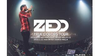 """【イベント情報】ZEDD """"TRUE COLORS"""" TOUR 2016"""