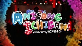 6/7 Anisong Ichiban!! in KANAZAWA