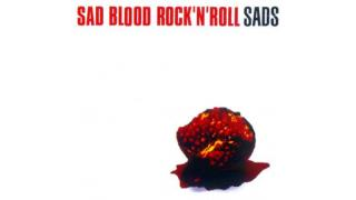 SAD BLOOD ROCK 'N' ROLL