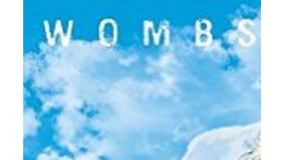 漫画「WOMBSウームズ(白井弓子著)」①~④紹介(ネタバレしてるけど多分本編を読まないとわからない)