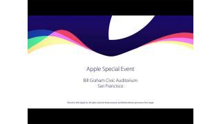 備忘録 - Apple Special Event. (Sept 9,2015)