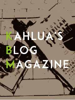 kahlua's Blog Magazine