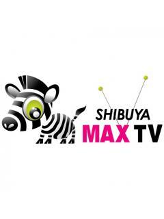 Shibuya MAX TVのブロマガ