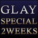 GLAY特集チャンネル