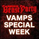 VAMPS SPECIAL WEEK