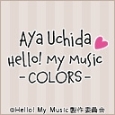 内田彩 Hello! My Music -COLORS-