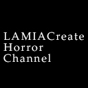 LAMIAProject Horror Channel