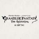 人気の「紙」動画 99,893本 - GRANBLUE FANTASY The Animation