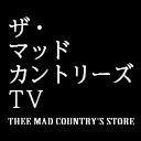 ザ・マッドカントリーズTV