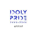 TVアニメ「IDOLY PRIDE -アイドリープライド-」