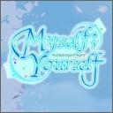 人気の「Myself ; Yourself」動画 446本 -Myself ; Yourself