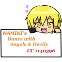 ❤NAMIKI's Dance with Angels & Devils❤