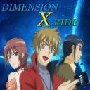 DIMENSION X RIDE  ~決めろ!!ディクタトル超合体!!~