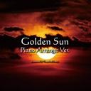 黄金の太陽ピアノアレンジCD 頒布記念 生放送コミュ