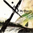 supercell 4th single 『My Dearest』