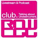 club rawegg - Talking about Undercurrent.