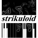 strikuloid (仮)