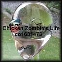 Chicken Zombie's Life ちき~んwぞんびーずwwらいふwww