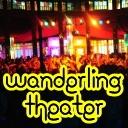 【VERROCK FESTIVAL】 Wanderling Theater 【VERROCKIN' LIVE!!!】