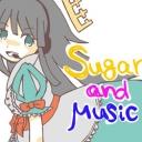 Sugar and μusic♪