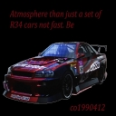 Atmosphere than just a set of R34 cars not fast. Be