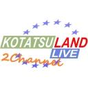 KotatsuLand LIVE 2ch
