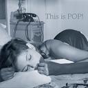 キーワードで動画検索 洋楽 - [洋楽✽選曲配信] This is POP!