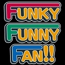 ★Funky Funny Fun!!!★ ~笑顔ぷろじぇくと~