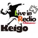 @桂悟 ~Keigo Live Radio2014~