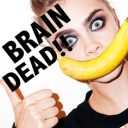 BRAIN DEAD!!!