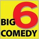 BIG COMEDY 6 LIVE