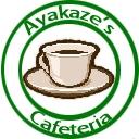 Ayakaze's Cafeteria
