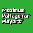 Maximum Voltage for Players - MVP -