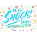N.A-SHOCK!