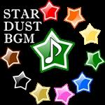 STAR DUST BGM
