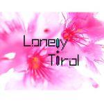 Lone!y☆Tirol