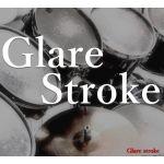 GLARE STROKE