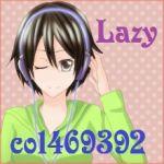 Lazy♪