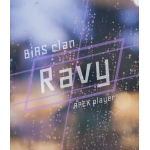 らびぃ / Ravy