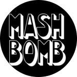 MASH BOMB