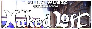 TALK & MUSIC Naked Loft