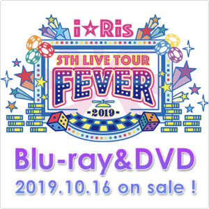 i☆Ris STH LIVE TOUR FEVER 2019 Blu-ray&DVD 2019.10.16 on sale!